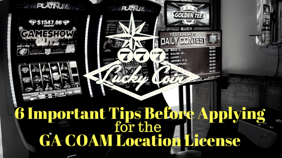 6 Important Tips Before Applying for the GA COAM Location License