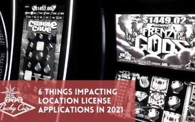 6 things impacting location license applications in 2021