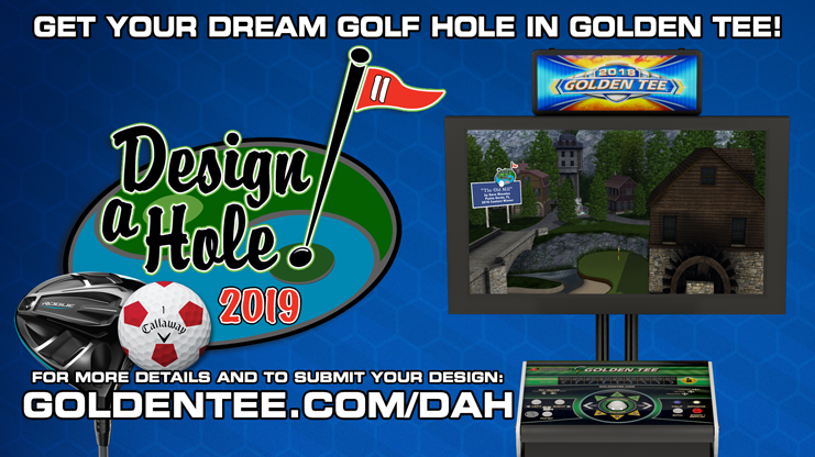 Golden Tee Design-a-Hole Contest is back for 2019