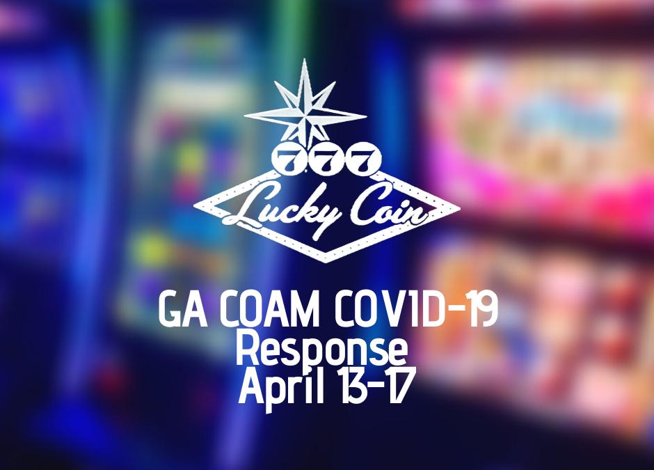 Lucky Coin GA COAM COVID-19 Response, April 13-17