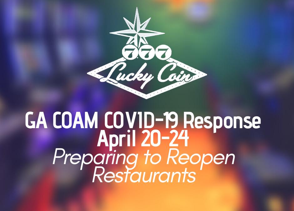 Lucky Coin GA COAM COVID-19 Response, April 20-24
