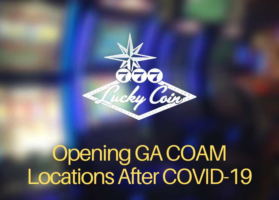 Opening GA COAM Locations After COVID-19